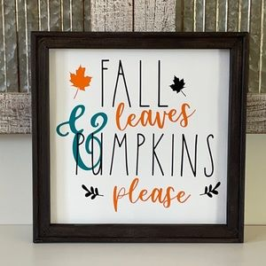 Fall Leaves And Pumpkins Please Wall Decor Sign